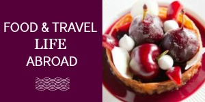 Food & Travel Life Abroad