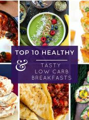 Top 10 Healthy & Tasty Low Carb Breakfasts  | www.4hourbodygirl.com